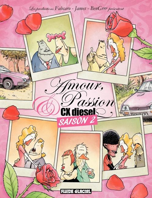 Amour, passion et CX diesel t.2