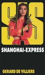 Vente EBooks : SAS 55 Shanghaï Express  - Gérard de Villiers
