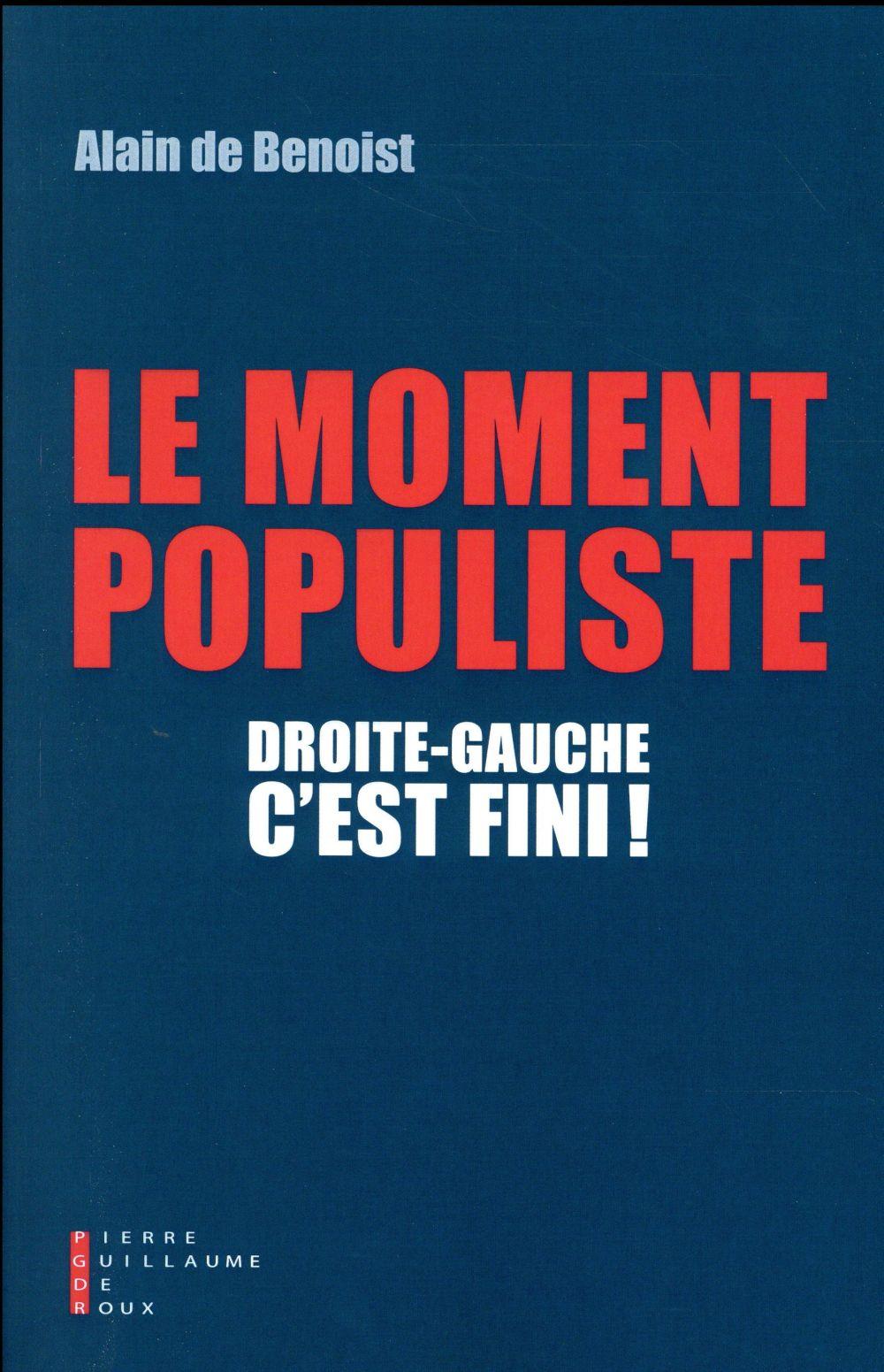 droite-gauche, c'est fini ! le moment populiste