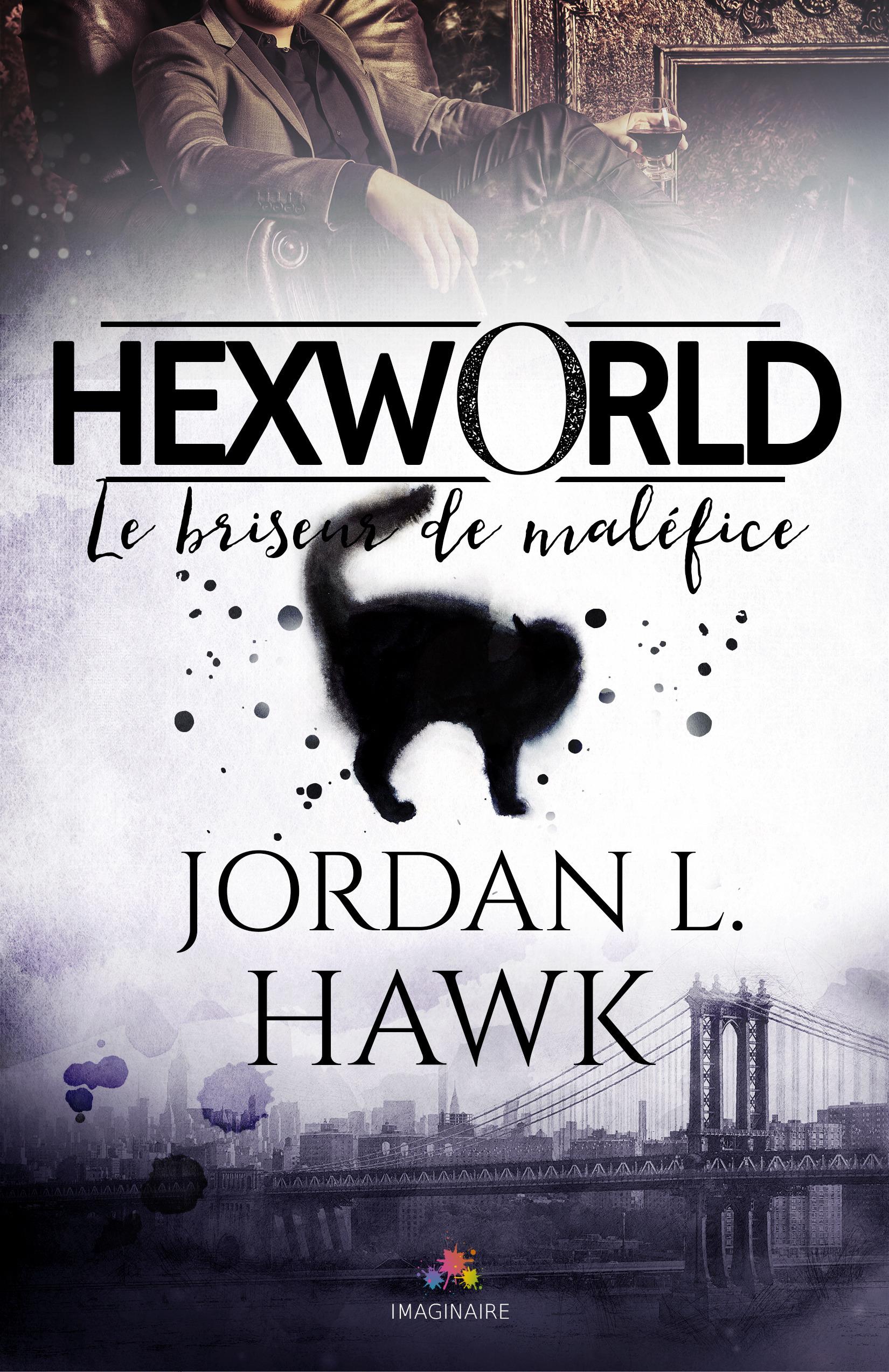 Hexworld - t01 - le briseur de malefice - hexworld, t1