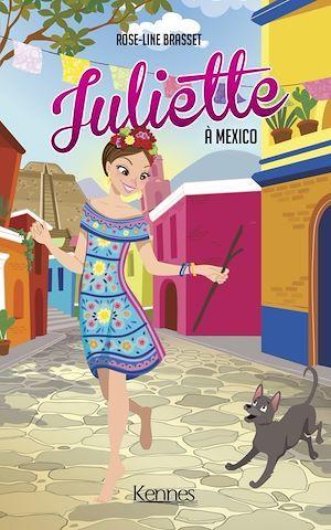 Juliette T.14 ; Juliette à Mexico