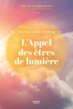 Vente Livre Numérique : L'Appel des êtres de lumière - Une responsable des ressources humaines découvre qu'elle peut communiquer avec les guides spiritu