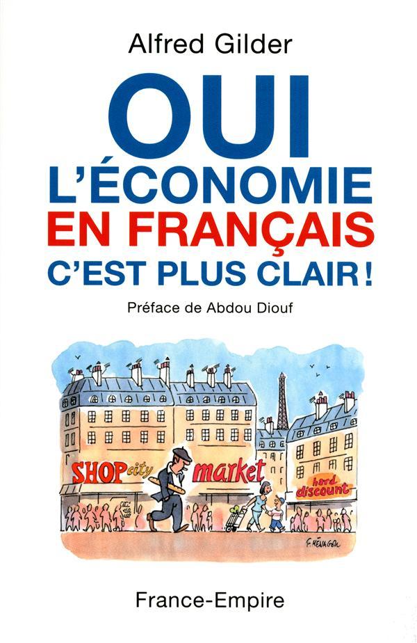 Oui, l'économie en français c'est plus clair !