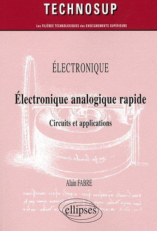 Electronique Analogique Rapide Circuits Et Applications
