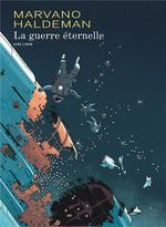 Couverture de La Guerre Eternelle (Edition Integrale) - Tome 1 - La Guerre Eternelle (Edition Integrale) (Reeditio