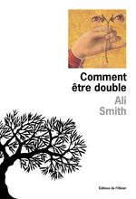 Comment être double  - Ali Smith