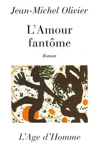 L'Amour Fantome