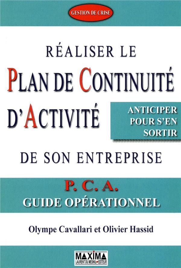 Realiser Le Plan De Continuite D'Activite De Son Entreprise