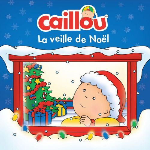 Caillou ; la veille de Noël