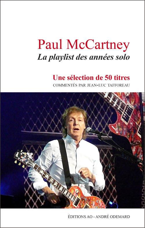 Paul mccartney, la playlist des annees solo
