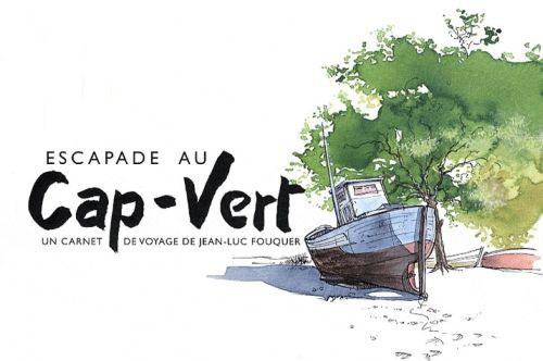 Escapade au Cap-Vert ; un carnet de voyage