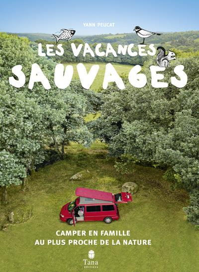 vacances sauvages (2e édition)