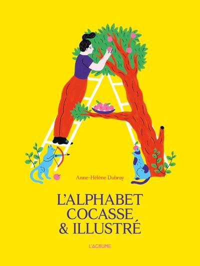 L'alphabet cocasse et illustré