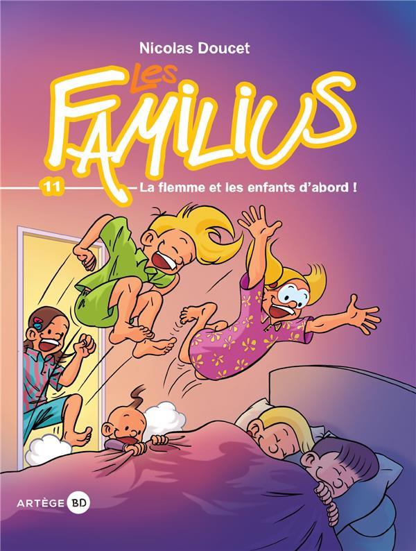 LES FAMILIUS T.11  -  LA FLEMME ET LES ENFANTS D'ABORD