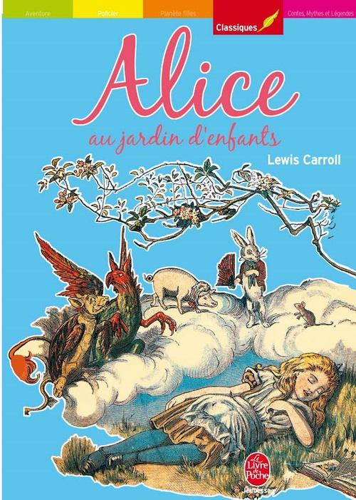 Alice au jardin d'enfants - Texte intégral