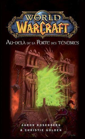 World of Warcraft - Au-delà de la porte des ténèbres