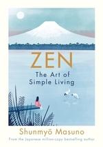 Vente EBooks : Zen: The Art of Simple Living  - Shunmyo MASUNO