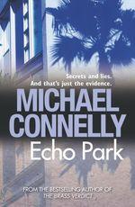 Vente Livre Numérique : Echo Park  - Michael Connelly