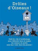 Drôles d'Oiseaux !  - Gilles Bonotaux - Collectif - Hélène Lasserre