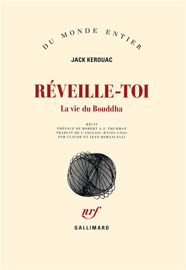 Réveille-toi ; la vie du Bouddha