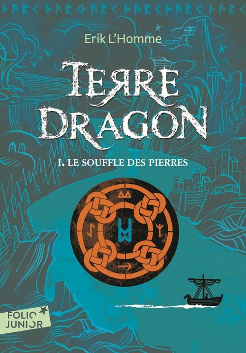 Terre dragon t.1 ; le souffle des pierres