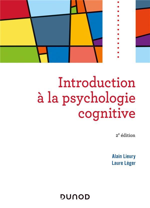 INTRODUCTION A LA PSYCHOLOGIE COGNITIVE (2E EDITION)  LEGER, LAURE
