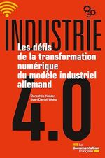 Vente Livre Numérique : Industrie 4.0  - Dorothée Kohler - Jean-Daniel Weisz - La Documentation française