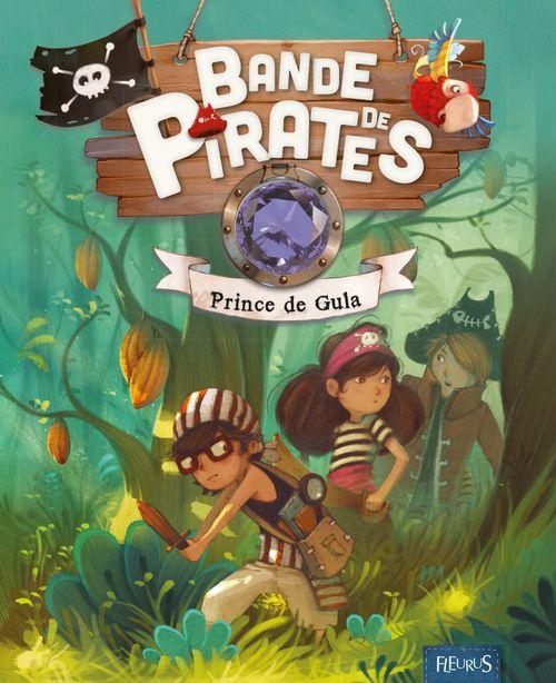 bande de pirates ; prince de Gula