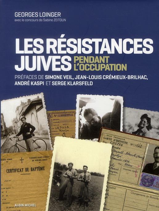 Les résistances juives en France pendant l'Occupation