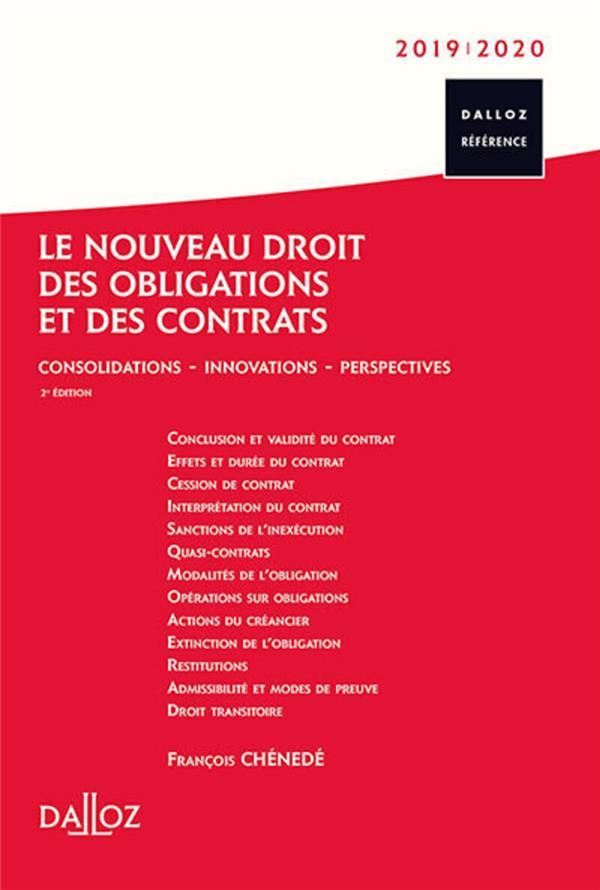 Le nouveau droit des obligations et des contrats ; consolidations - innovations - perspectives (édition 2019/2010) (2e édition)