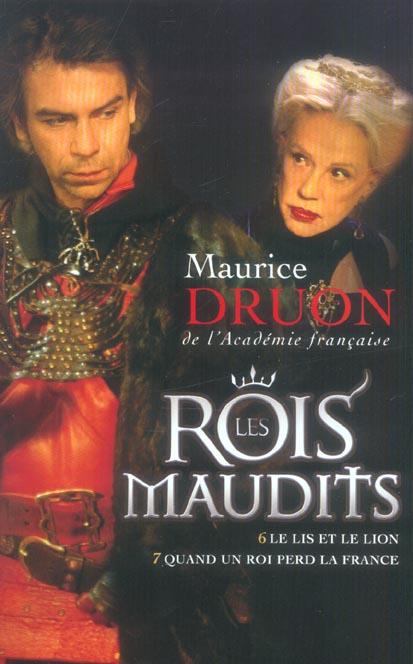 Les Rois Maudits ; T.6 ; Le Lis Et Le Lion ; T.7 ; Quand Un Roi Perd La France