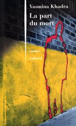 La Part du mort  - Yasmina Khadra