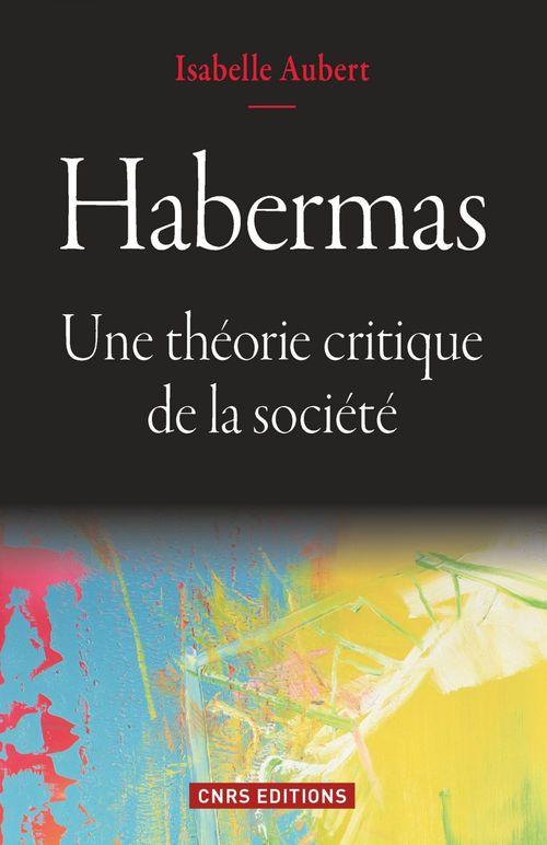 Habermas ; la théorie du social