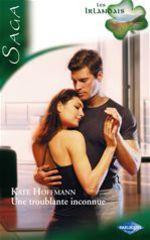Vente EBooks : Les Irlandais t.3 ; une troublante inconnue  - Kate Hoffmann