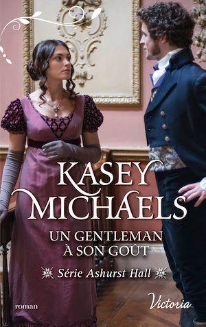 Un gentleman à son goût  - Kasey Michaels