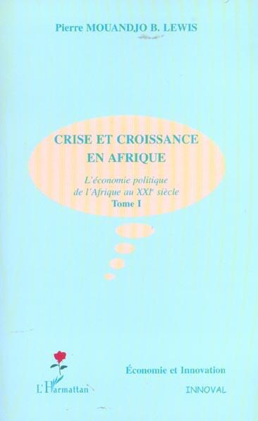 CRISE ET CROISSANCE EN AFRIQUE  - Pierre Mouandjo Lewis  - Mouandjo Lewis Pierr