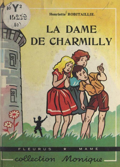 La dame de Charmilly