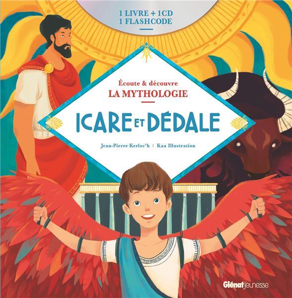 écoute et découvre la mythologie ; Icare et Dédale