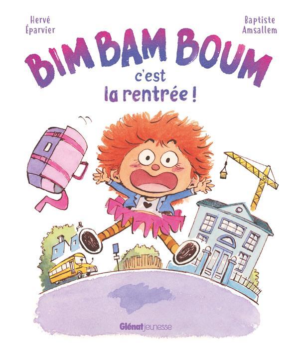 BIM BAM BOUM, C'EST LA RENTREE !