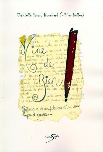 Mine de rien ; réflexions et confidences d'un vieux crayon à papier...