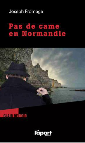 Pas de came en Normandie