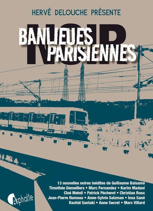 Banlieues parisiennes noir  - Herve Delouche  - Collectif