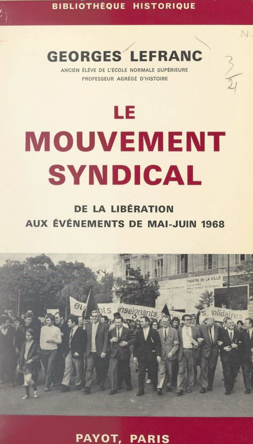 Le mouvement syndical, de la Libération aux événements de mai-juin 1968