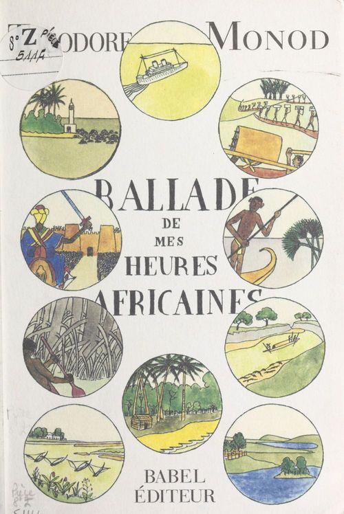 Ballades de mes heures africaines