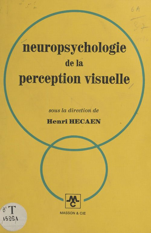 Neuropsychologie de la perception visuelle