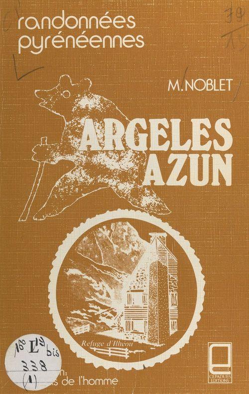 Guide des montagnes d'Argelès et d'Azun