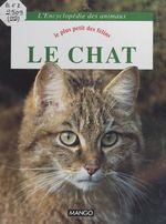 Le chat : le plus petit des félins