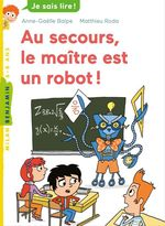Vente EBooks : Au secours, le maître est un robot !  - Anne-Gaëlle Balpe