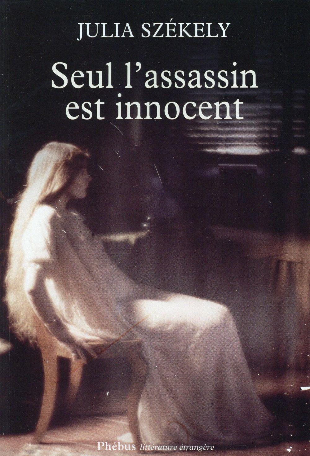 Seul l'assassin est innocent