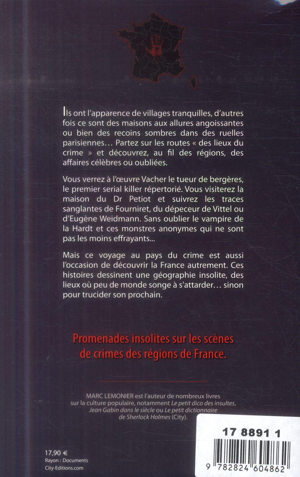 Le tour de France insolite du crime